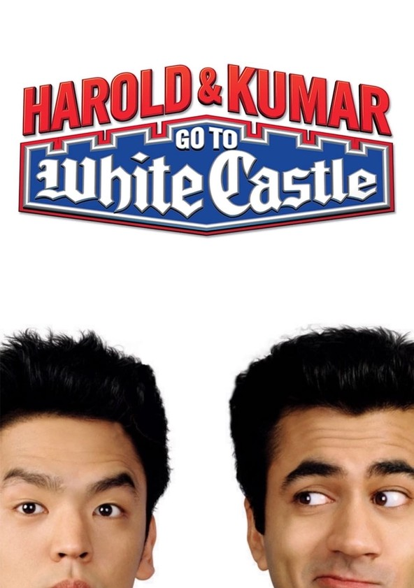 Harold & Kumar Go to White Castle poster