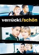 Verrückt/Schön