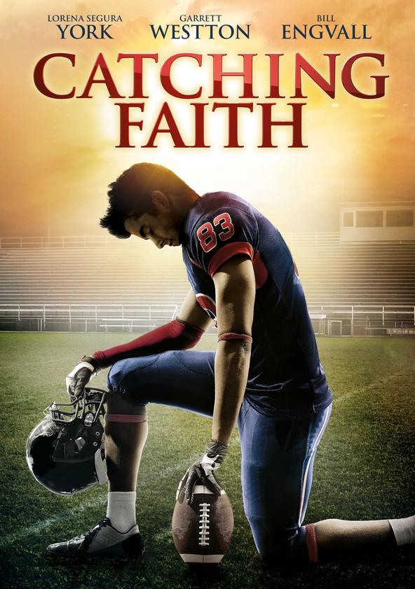 Catching Faith