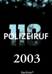 Polizeiruf 110 Staffel 32 (2003)