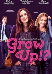 Grow Up!? - Erwachsen werd' ich später