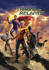 Justice League - Il trono di Atlantide