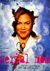 Serial Mom - Warum lässt Mama das Morden nicht?