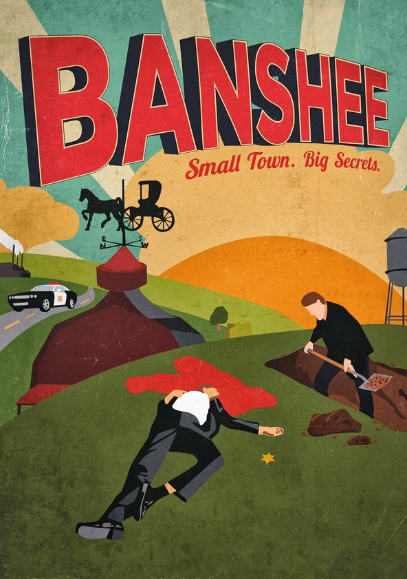 Banshee - Small Town. Big Secrets.