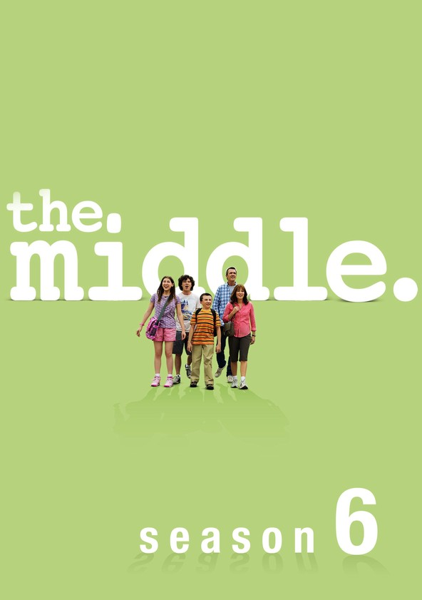 The Middle Season 6 poster