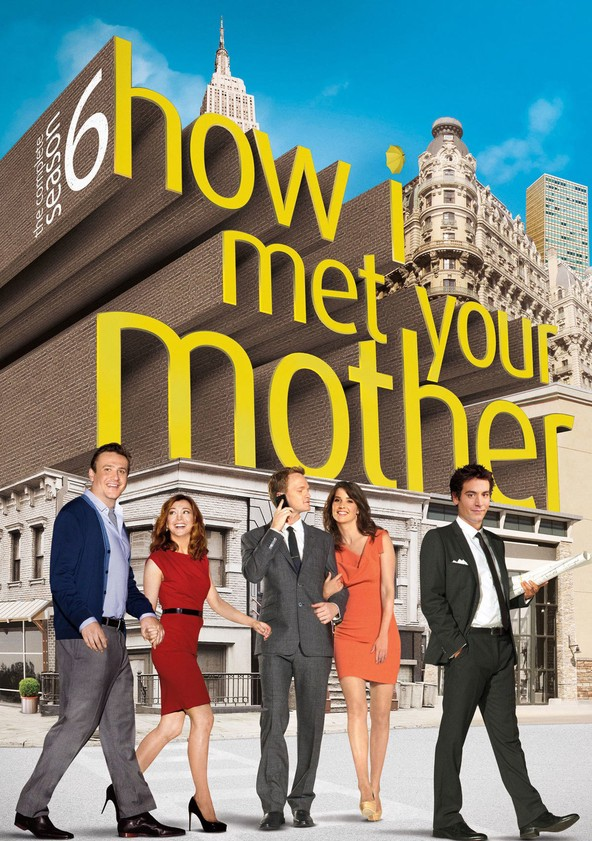 How I Met Your Mother Season 6 poster