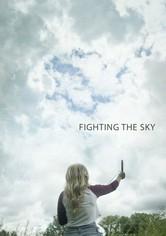 Fighting the Sky
