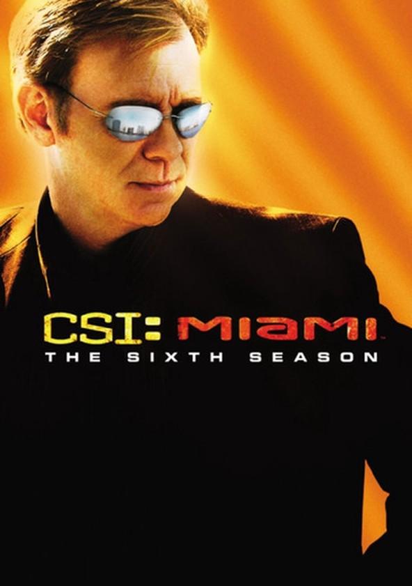 CSI: Miami 6.ª Temporada poster