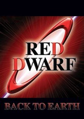 Red Dwarf Back to Earth