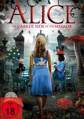 Alice - The Darker Side of the Mirror