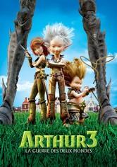 Arthur 3 : La guerre des deux mondes