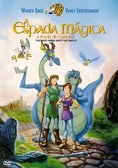 A Espada Mágica: A Lenda de Camelot