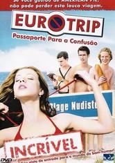 Eurotrip - Passaporte para Confusão