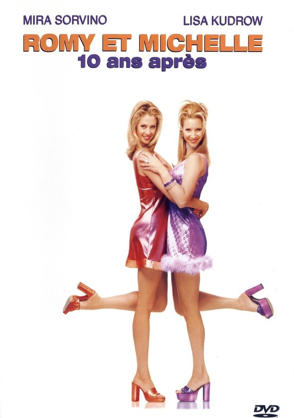 Romy et Michelle 10 ans après