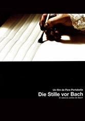 Die Stille vor Bach