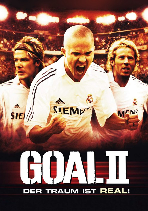 Goal II – Der Traum ist real! poster