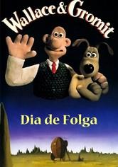 Wallace & Gromitt: Dia de Folga