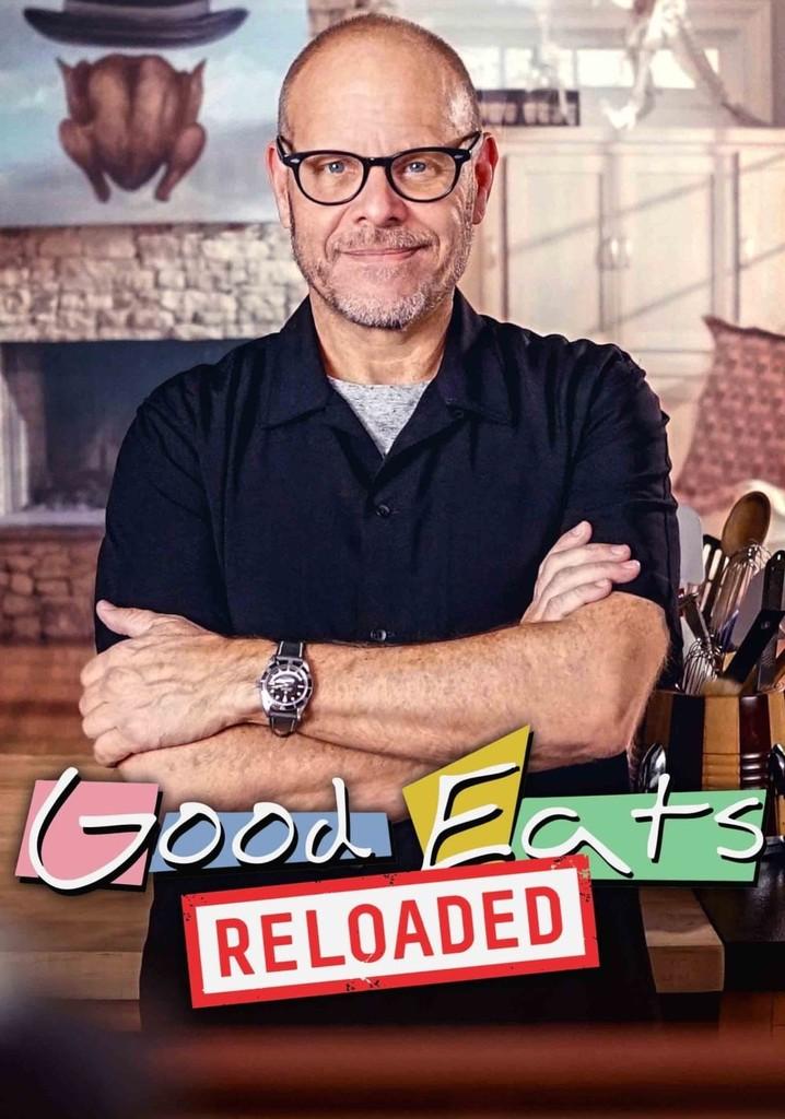 Good Eats: Reloaded