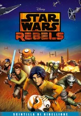 Star Wars Rebels: Scintilla Di Ribellione