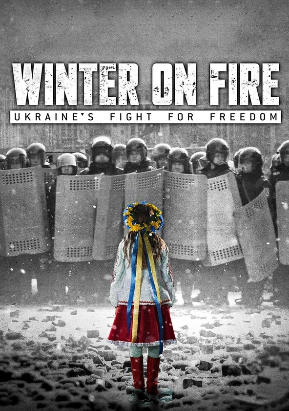 Winter on Fire: Ukraine's Fight for Freedom poster