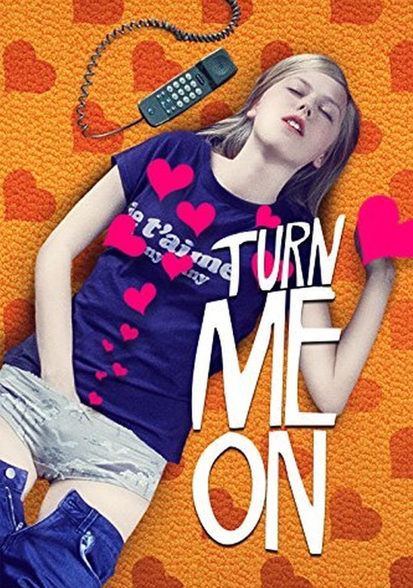 Turn Me On poster