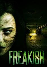 Freakish Season 1