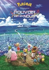 Pokémon 21, le film - Le pouvoir est en nous