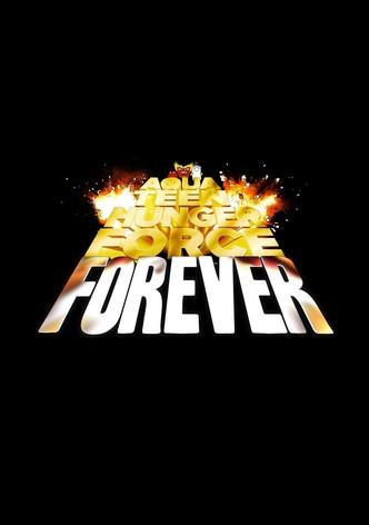 Aqua Teen Hunger Force Forever