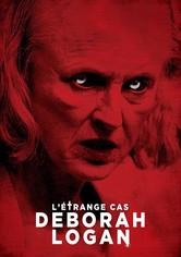 L'étrange cas Deborah Logan