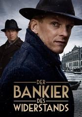Der Bankier des Widerstands