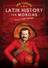 John Leguizamo's Latin History for Morons