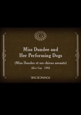 Miss Dundee and Her Performing Dogs
