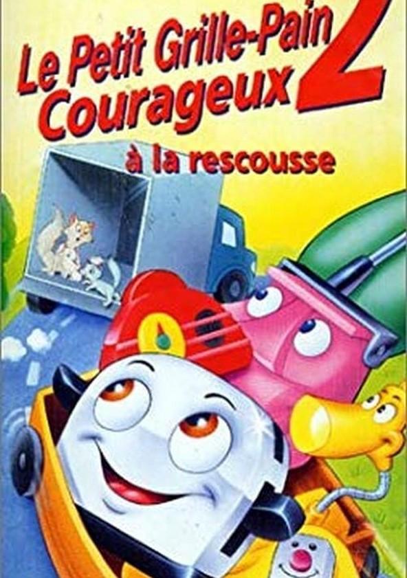 Le Petit Grille pain courageux : À la rescousse Streaming VF