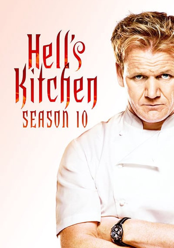 Hell S Kitchen Season 10 Watch Episodes Streaming Online
