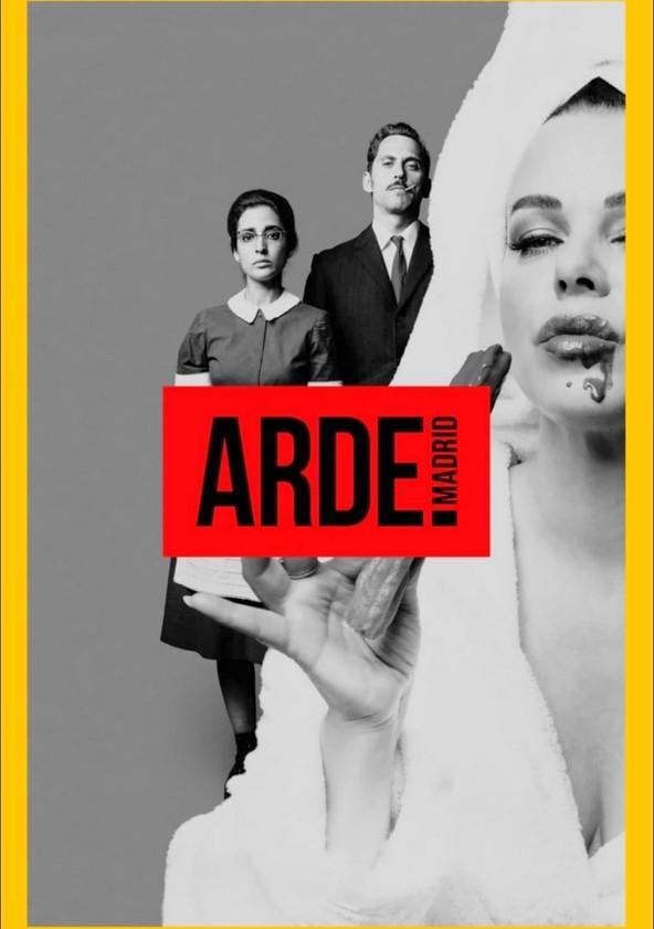 Arde Madrid Ver La Serie Online Completas En Español