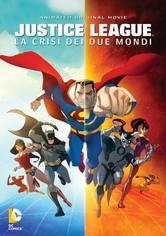 Justice League: La crisi dei due mondi
