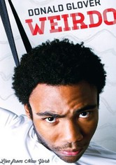 Donald Glover: Weirdo