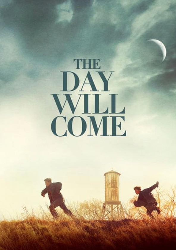 The Day Will Come poster