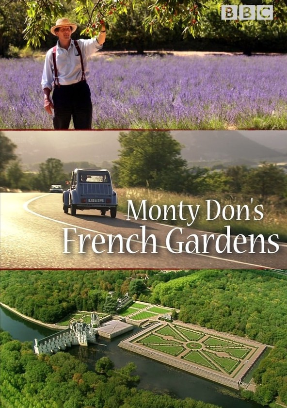 Monty Don's French Gardens