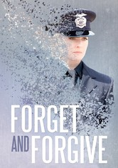 Forget and Forgive