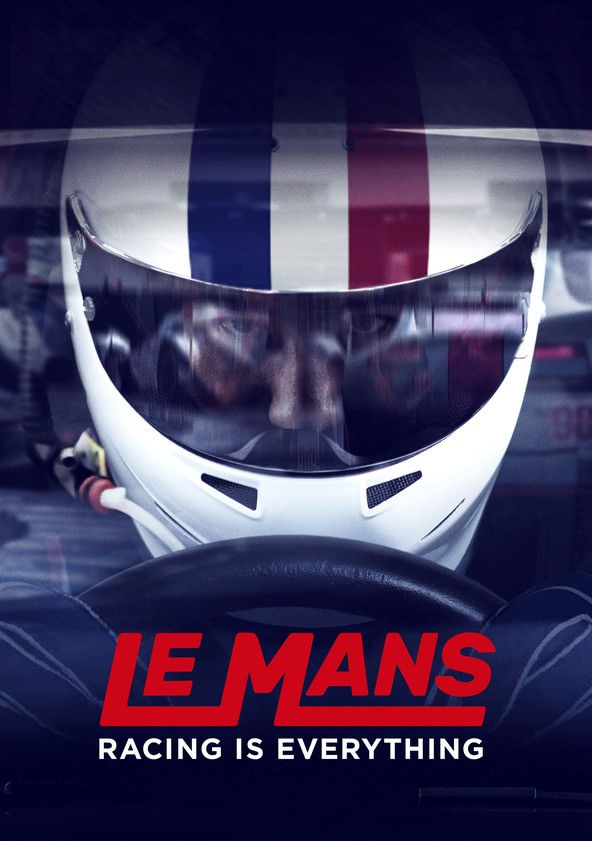 Le Mans: Racing is Everything