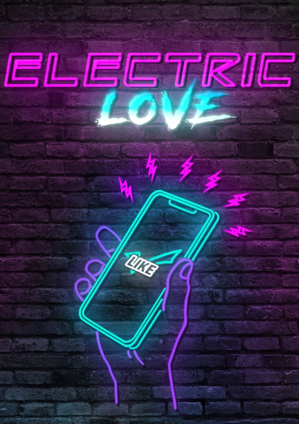 Electric Love poster