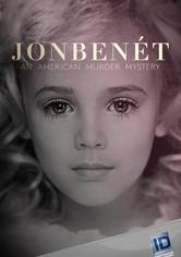 JonBenét: An American Murder Mystery