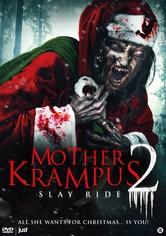 Mother Krampus 2: Slay Ride