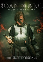 Joan of Arc: God's Warrior