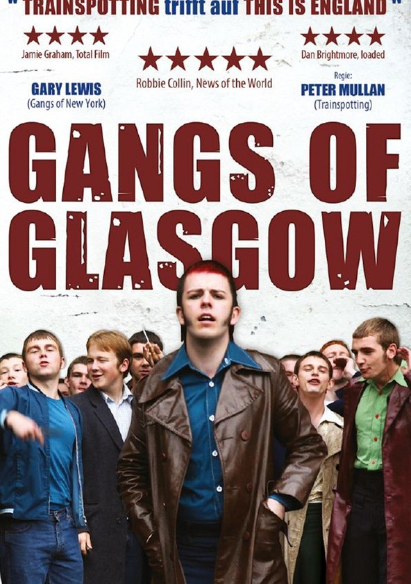 Gangs of Glasgow poster