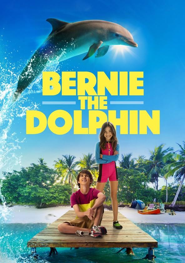 Bernie el Delfín poster
