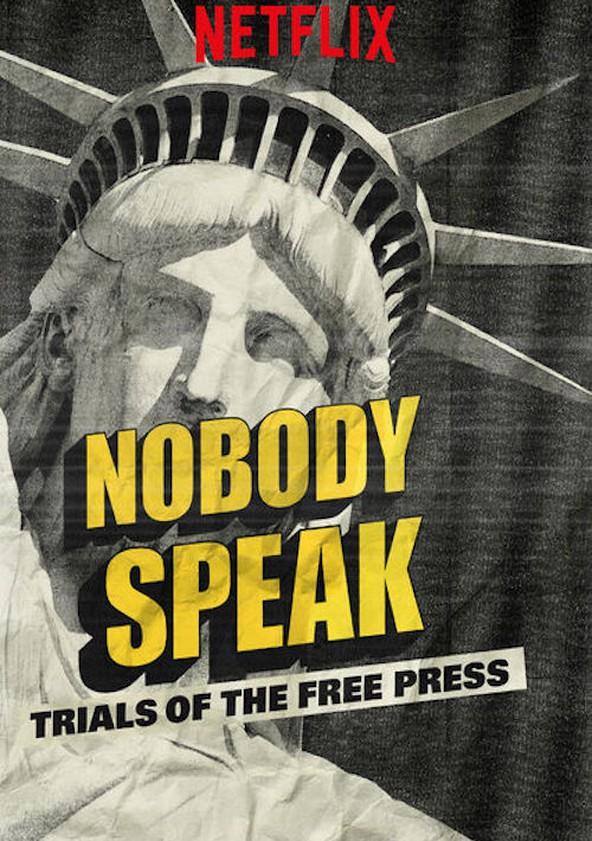 Nobody Speak: Trials of the Free Press poster