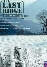 The Last Ridge: The 10th Mountain Division
