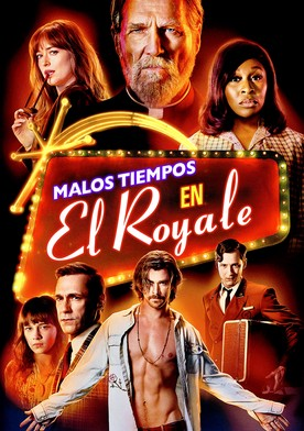 Malos tiempos en El Royale